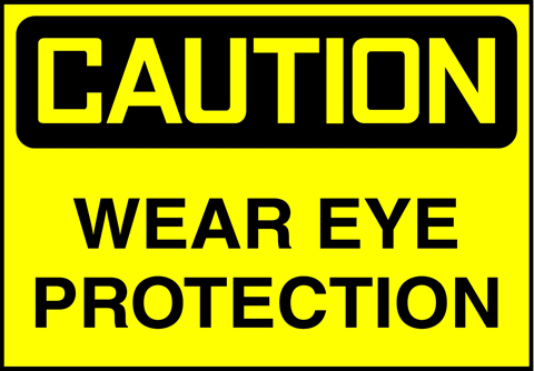 Caution Eye Protection Sign